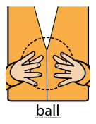 "Baby Sign Language ""Ball"" sign (color) sign language printable"