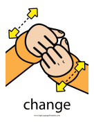 "Baby Sign Language ""Change"" sign (color) sign language printable"
