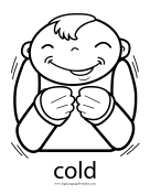"Baby Sign Language ""Cold"" sign (outline) sign language printable"