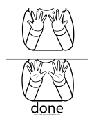 "Baby Sign Language ""Done"" sign (outline) sign language printable"