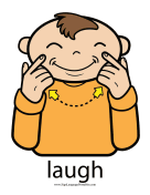 "Baby Sign Language ""Laugh"" sign (color) sign language printable"