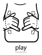 "Baby Sign Language ""Play"" sign (outline) sign language printable"
