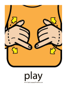 "Baby Sign Language ""Play"" sign (color) sign language printable"